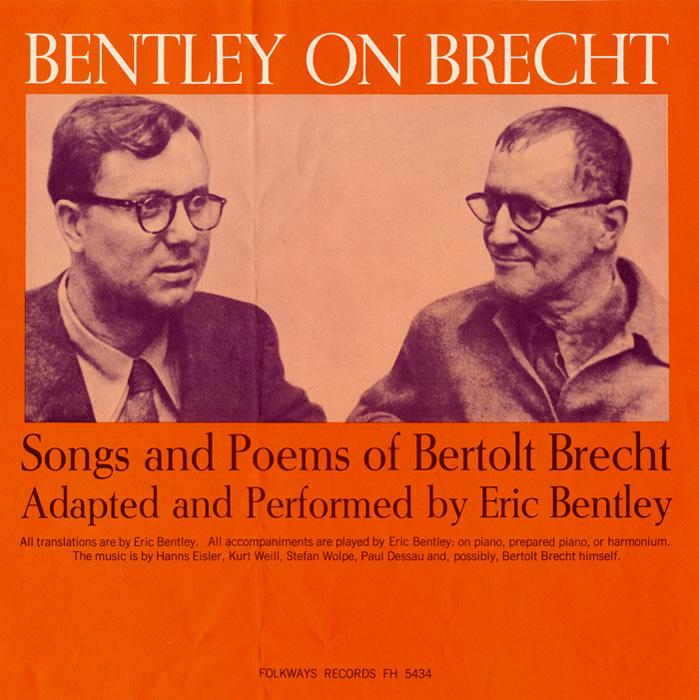 Bentley on Brecht: Songs and Poems of Bertolt Brecht