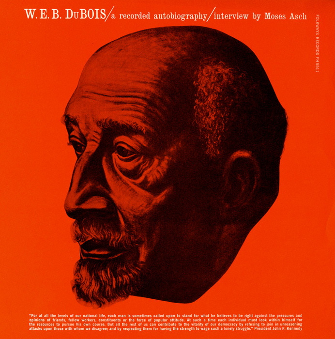 W.E.B. DuBois: A Recorded Autobiography, Interview with Moses Asch