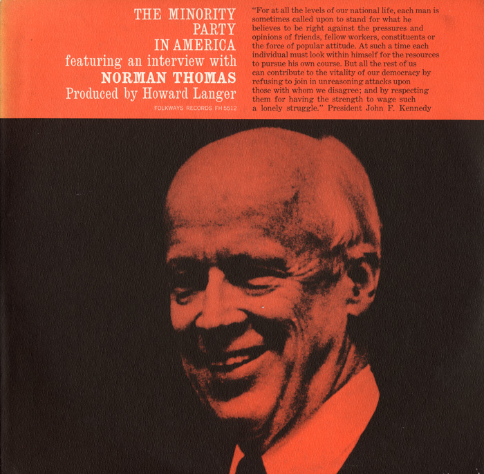 The Minority Party in America: Featuring an Interview with Norman Thomas