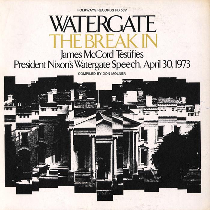Watergate, Vol.1: The Break In