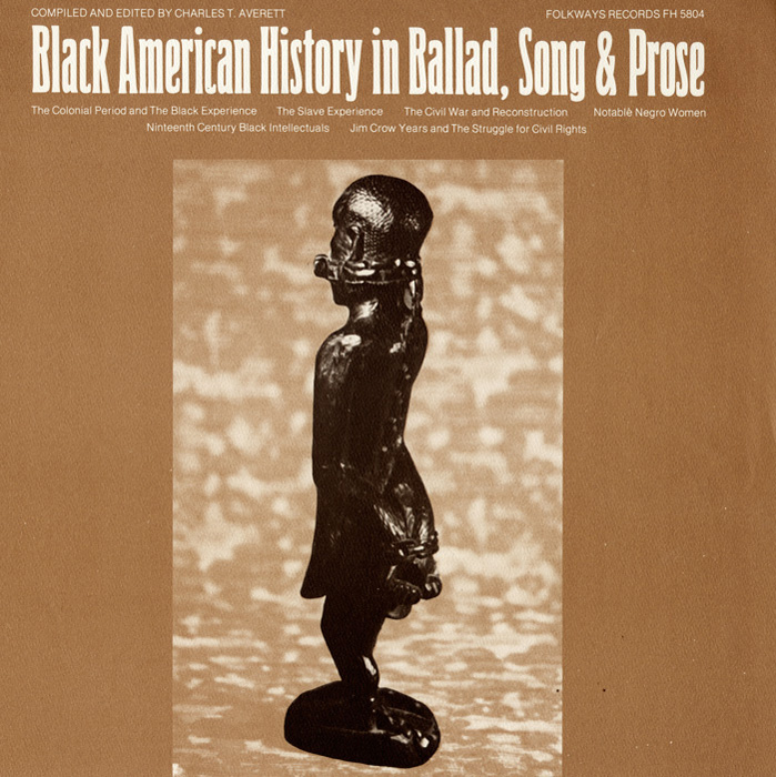 Black American History in Ballad, Song & Prose