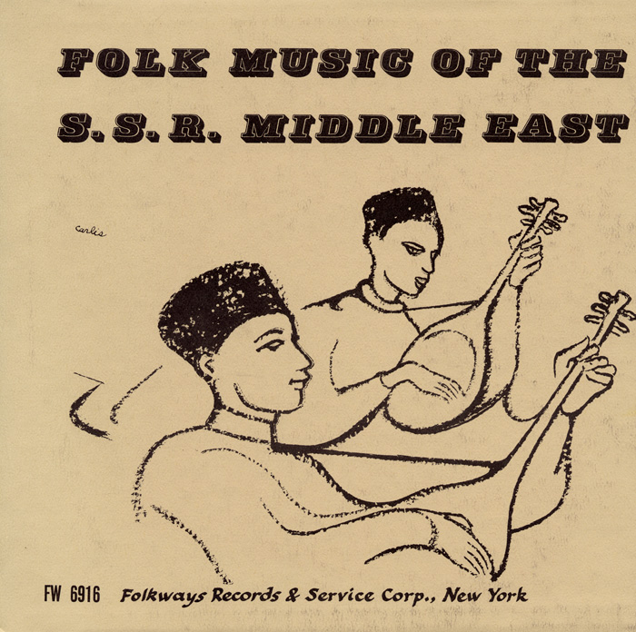 Folk Music of the S.S.R. Middle East