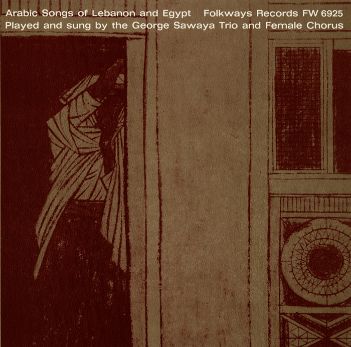 Arabic Songs of Lebanon and Egypt