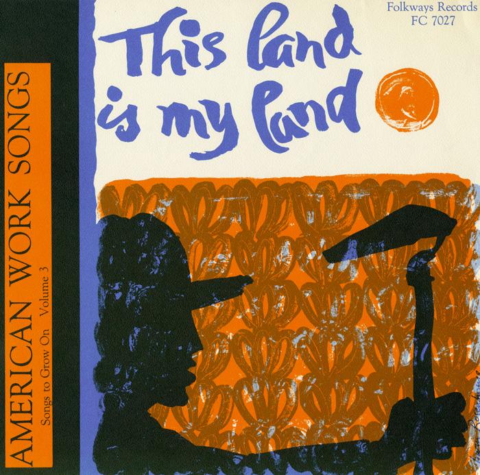 Songs to Grow On, Vol. 3: American Work Songs