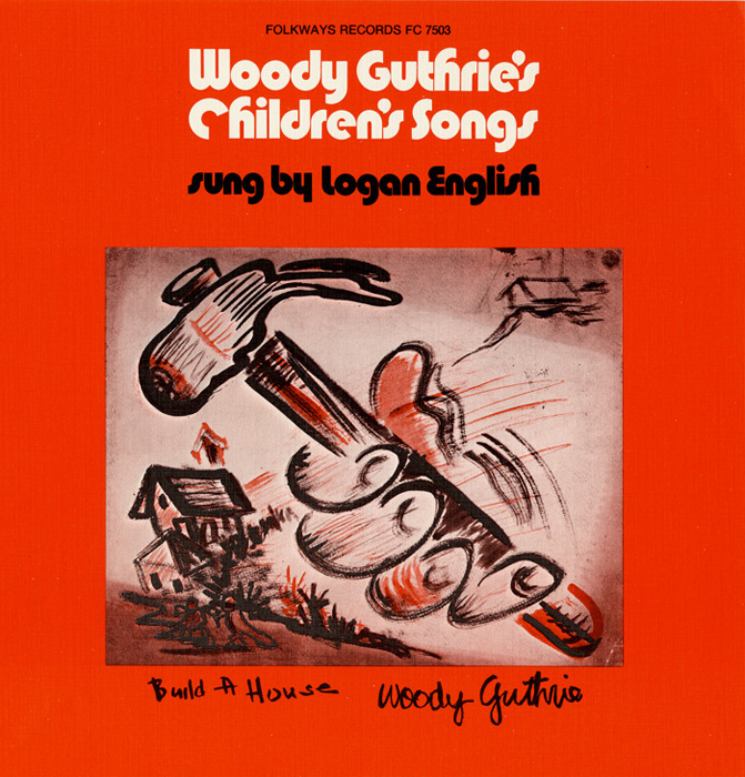 Woody Guthrie's Children's Songs Sung by Logan English