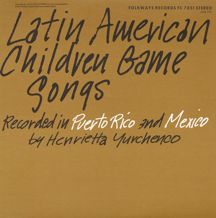 Latin American Children Game Songs
