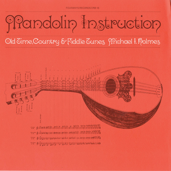 Mandolin Instruction: Old Time, Country and Fiddle Tunes