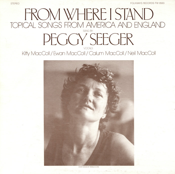 From Where I Stand: Topical Songs from America and England