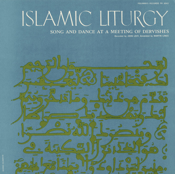 Islamic Liturgy: Koran - Call to Prayer, Odes, Litany