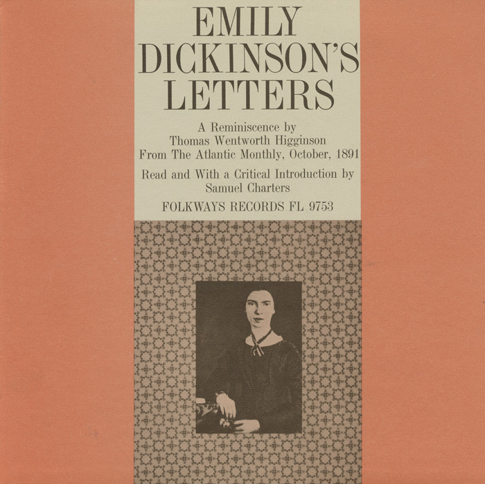 "The Letters of Emily Dickinson: A Reminiscence by Thomas Wentworth Higginson from ""The Atlantic Monthly"" October 1891"