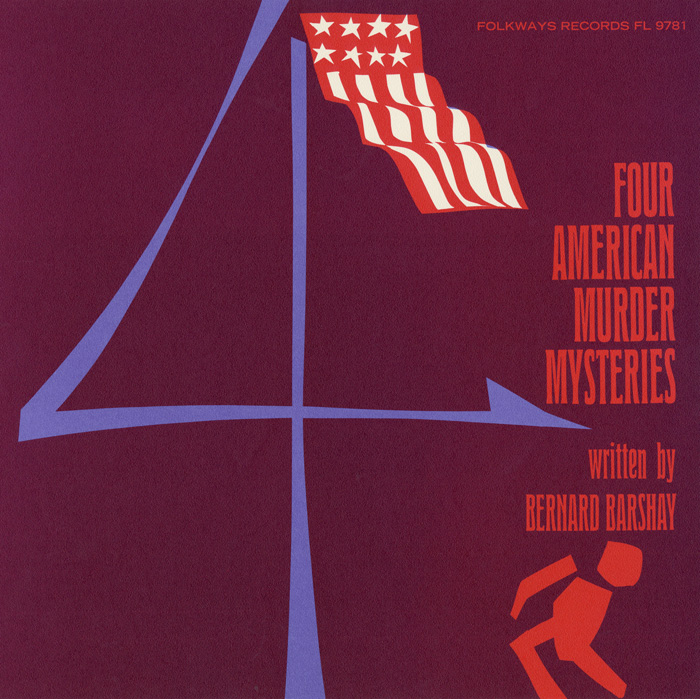 Four American Murder Mysteries: Written by Bernard Barshay