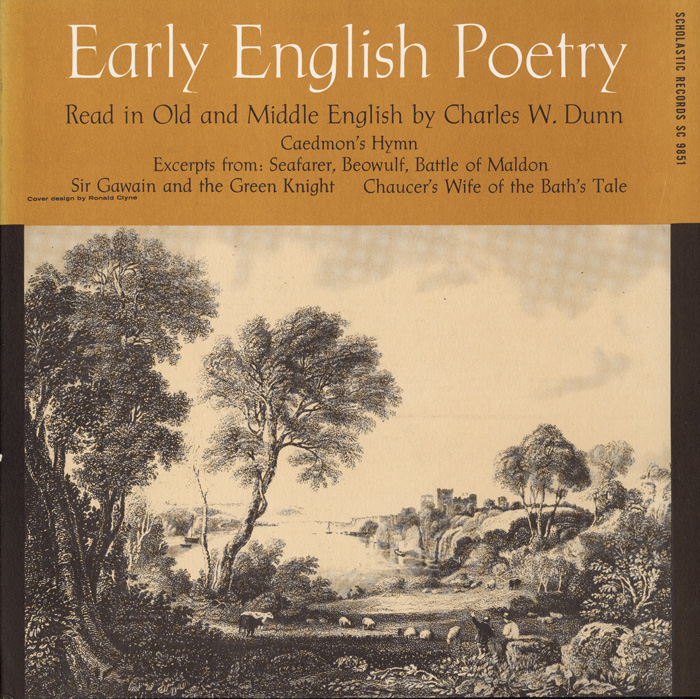 Early English Poetry: Compiled, Edited & Recited by Charles W. Dunn