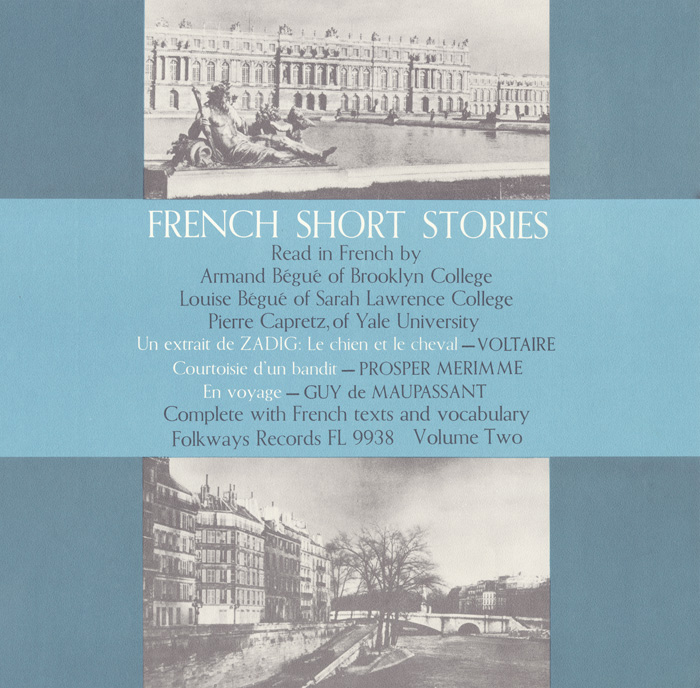 French Short Stories, Vol. 2: Read in French by Armand and Louise Bégué and Pierre Capritz