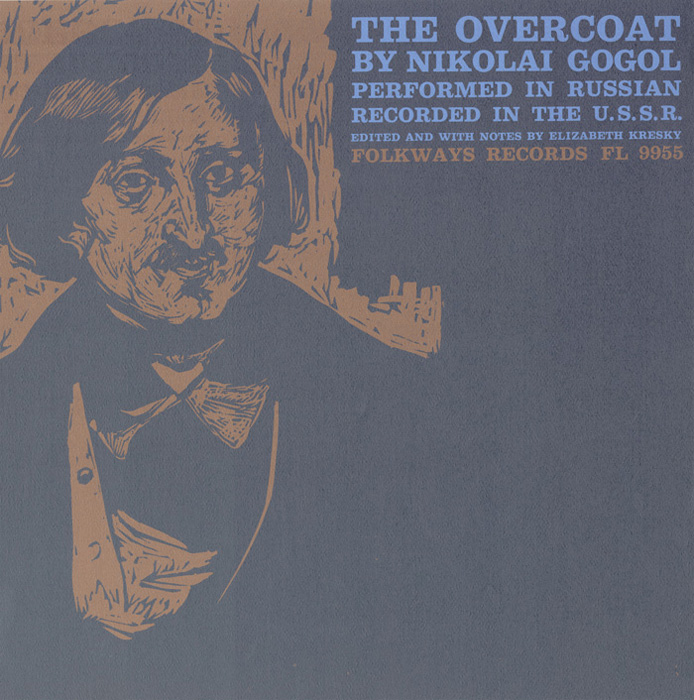 The Overcoat: By Nikolai Gogol - Performed in Russian