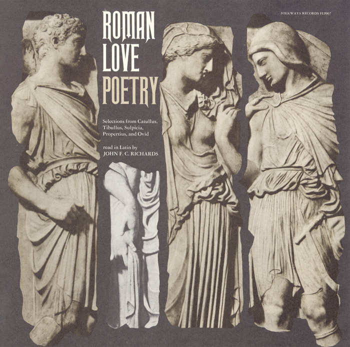 Roman Love Poetry - Selections from Catullus, Tibullus, Sulpicia, Propertius, and Ovid: Read in Latin