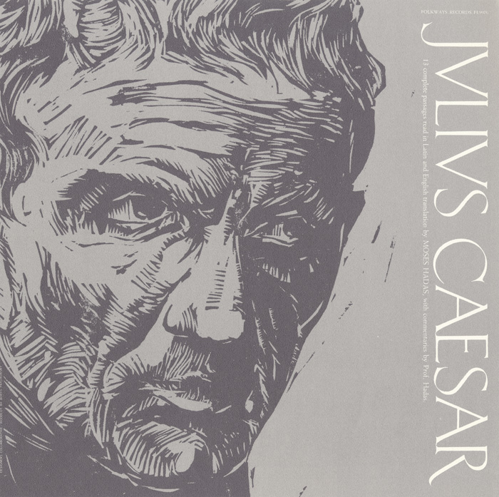 Caesar: Readings in Latin and English by Professor Moses Hadas