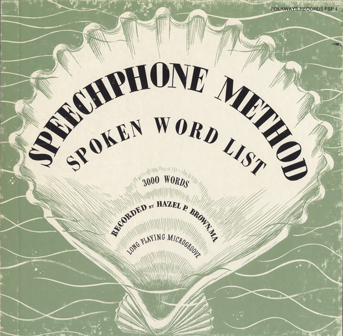 The Speechphone Method: Spoken Word List