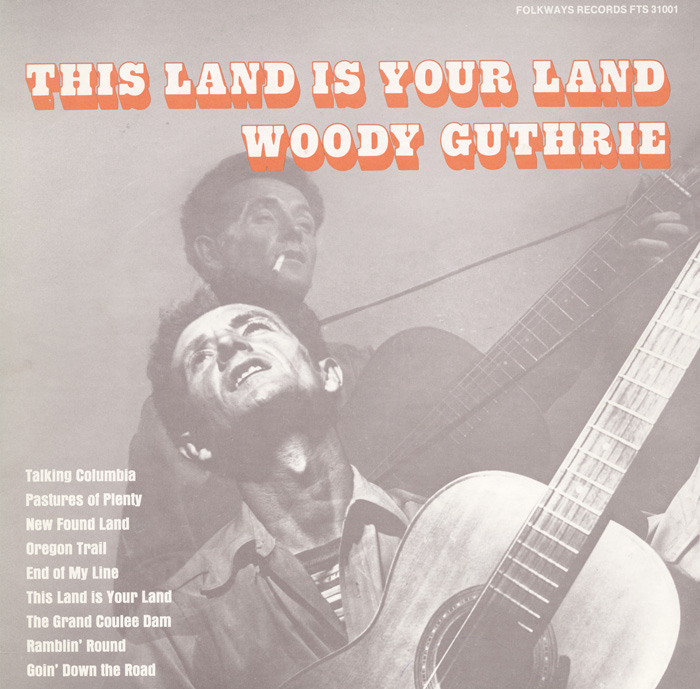 Album Cover: Woody Guthrie: This Land Is Your Land