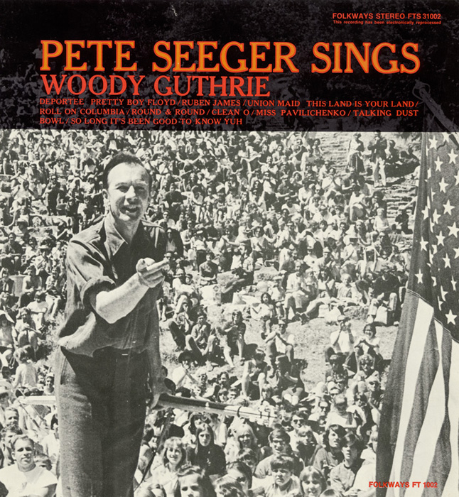 Pete Seeger Sings Woody Guthrie