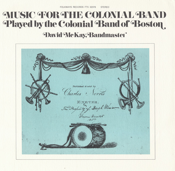 Music for the Colonial Band: Played by the Colonial Band of Boston
