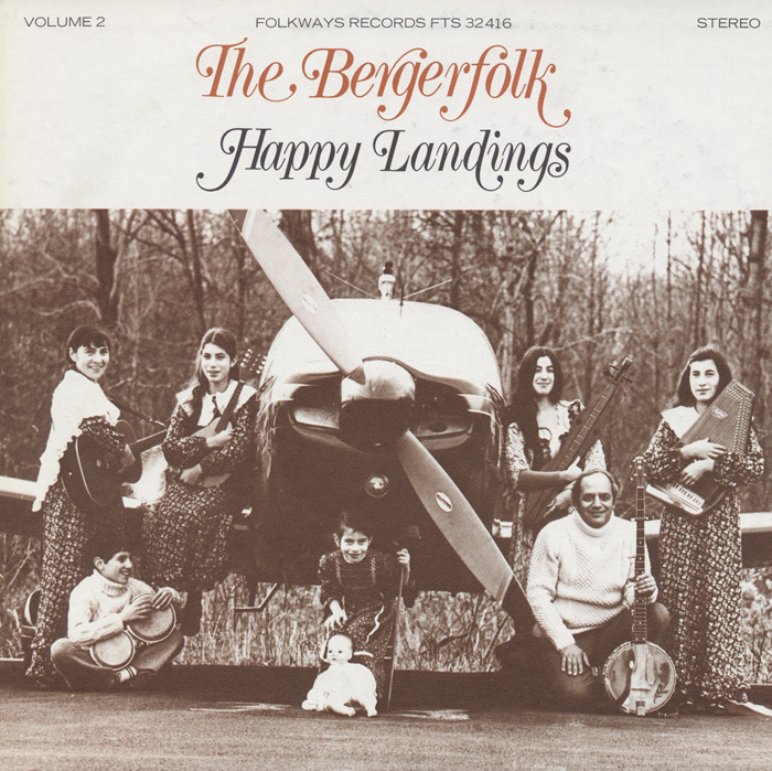 Bergerfolk, Vol. 2: Happy Landings, Family Folk Singing