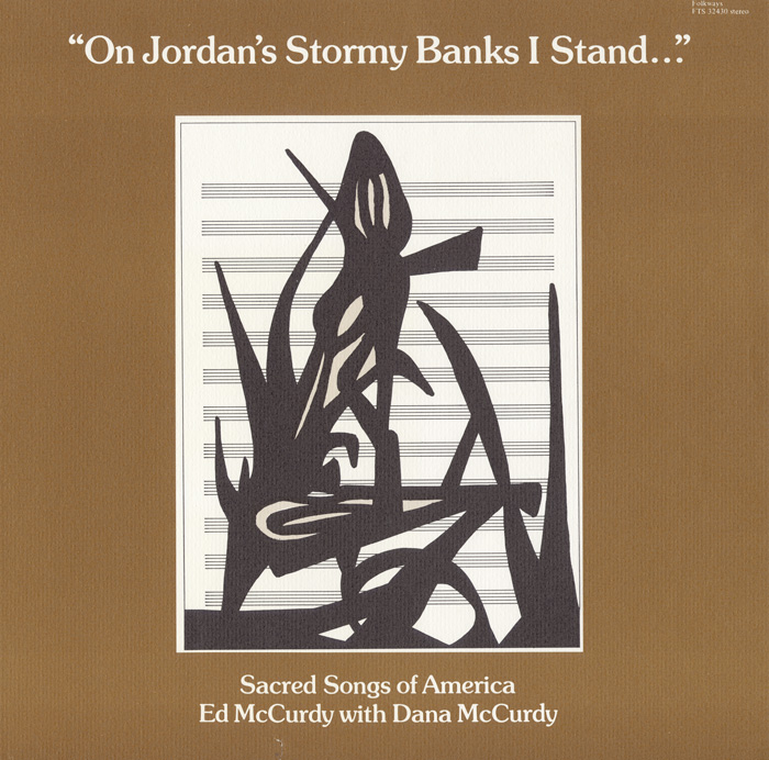 On Jordan's Stormy Banks I Stand: Sacred Songs of America