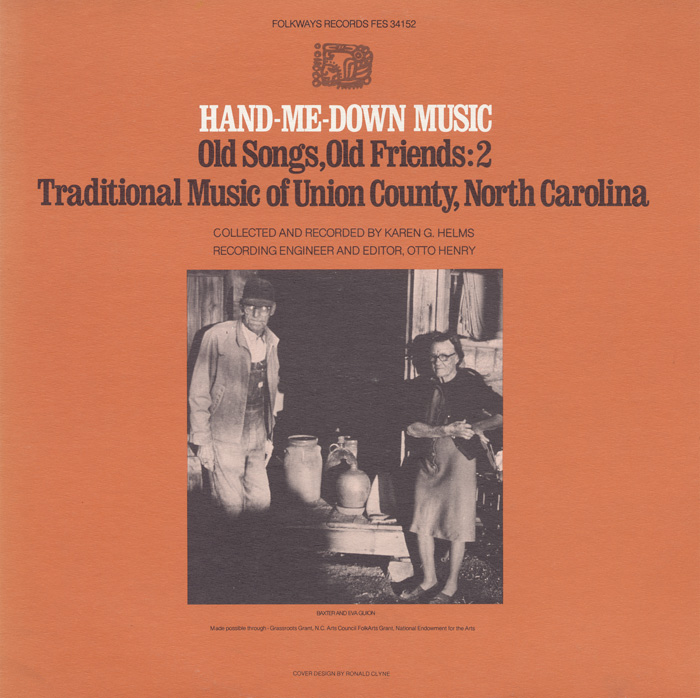 Hand-Me-Down Music: Old Songs, Old Friends - Vol. 2 Traditional Music of Union County, North Carolina