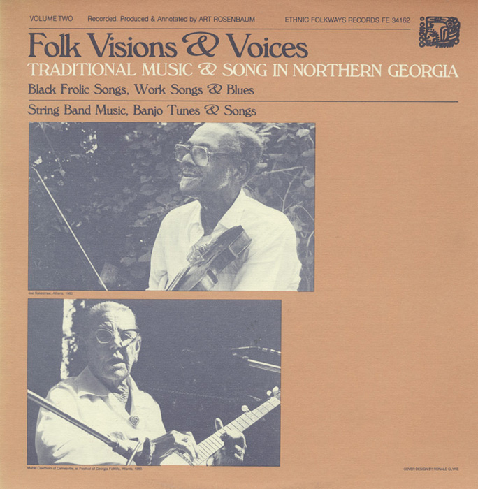 Folk Visions and Voices: Traditional Music and Song in Northern Georgia - Vol. 2