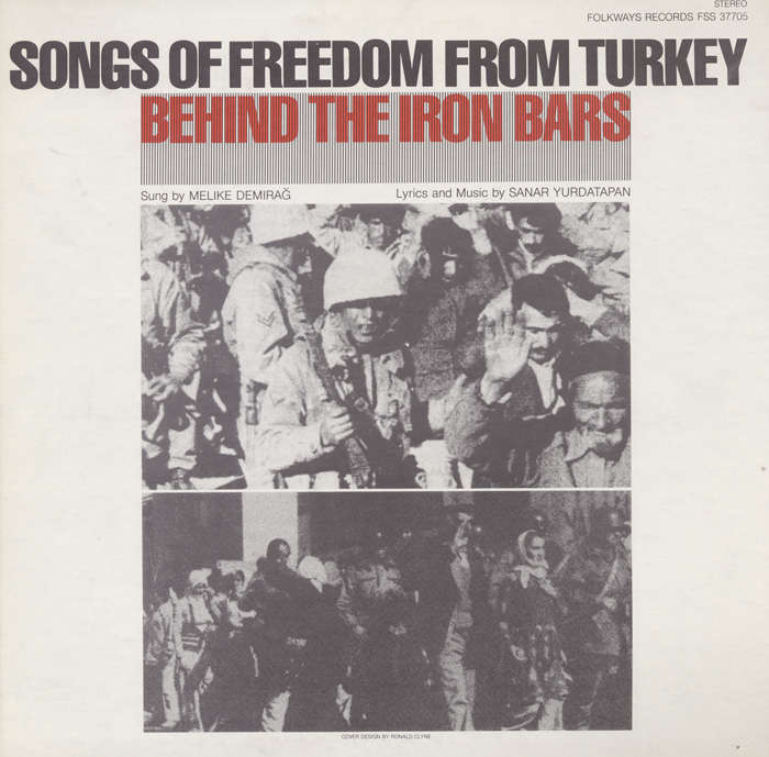 Songs of Freedom from Turkey: Behind the Iron Bars