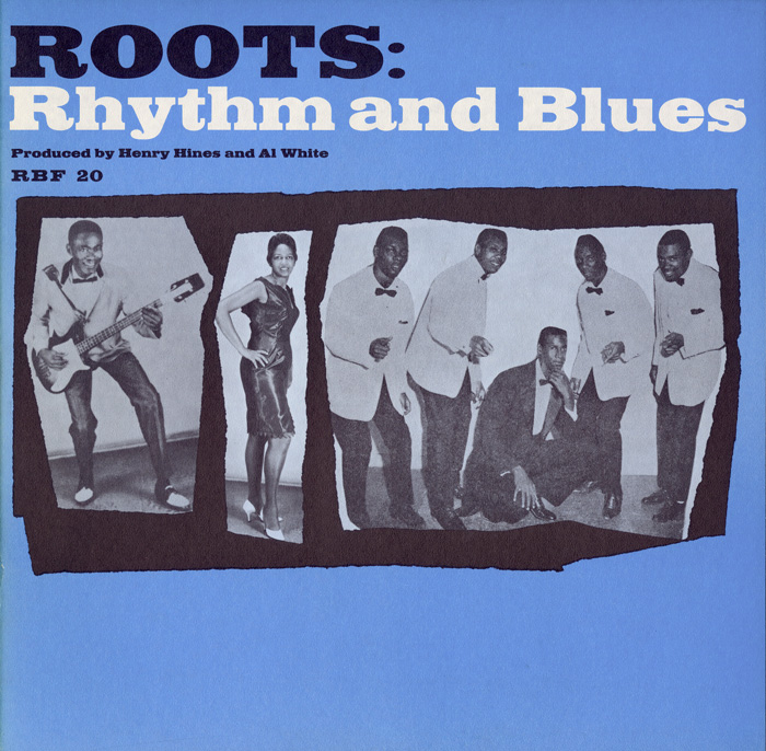 Roots: Rhythm and Blues