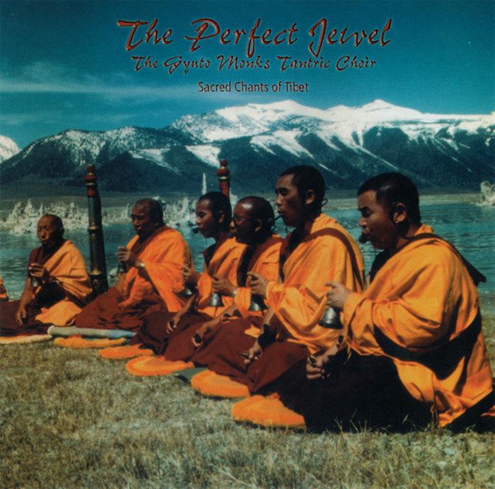 The Perfect Jewel: Sacred Chants of Tibet