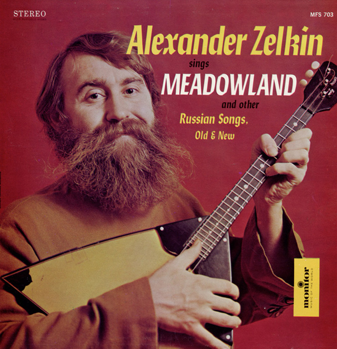 Alexander Zelkin Sings Meadowland and Other Russian Songs, Old and New