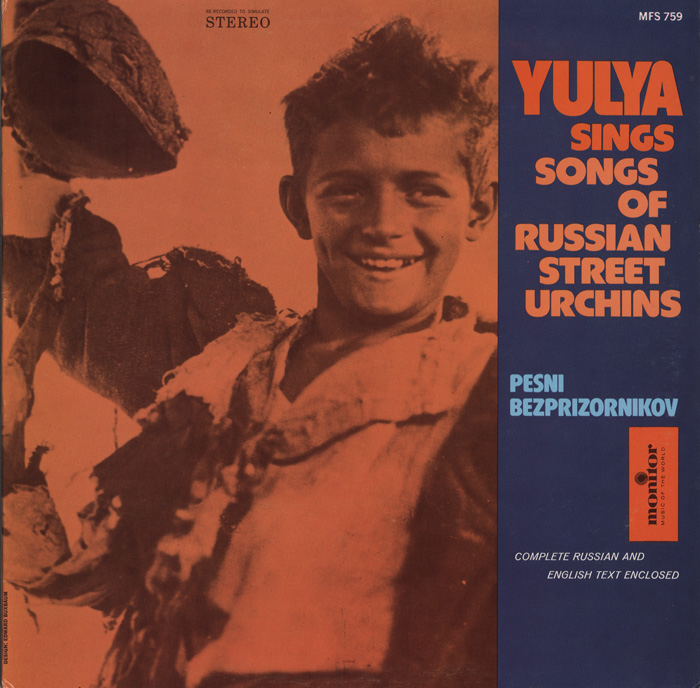Yulya Sings Songs of the Russian Street Urchins