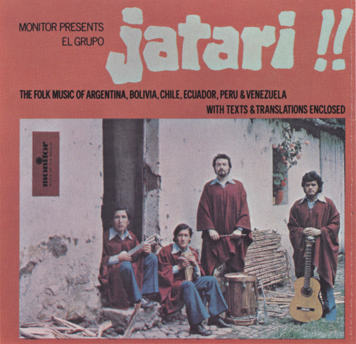 El Grupo Jatari: Folk Music of Argentina, Bolivia, Chile, Ecuador, Peru and Venezuela