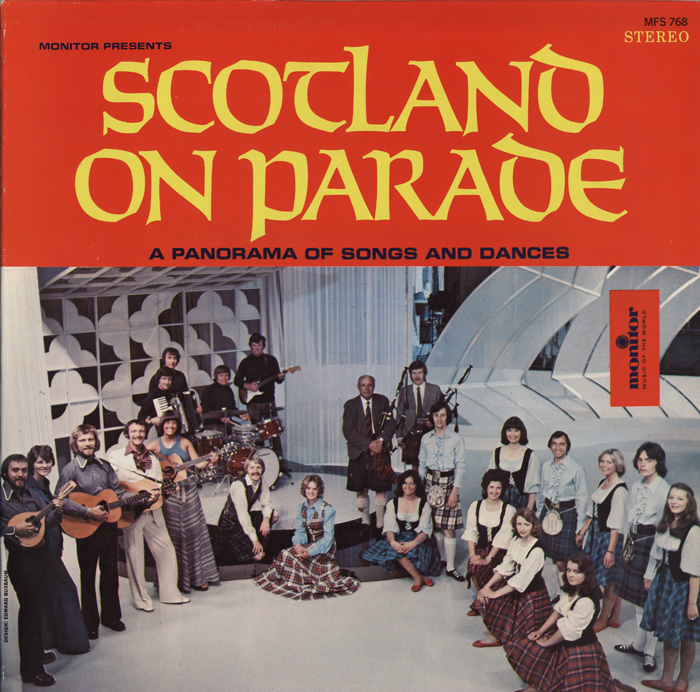 Scotland on Parade: Songs and Dances