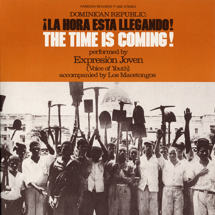 Dominican Republic: La Hora Esta Llegando! (The Time is Coming)