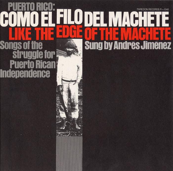 Puerto Rico: Como el Filo del Machete (Like the Edge of the Machete)