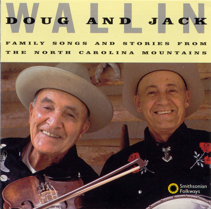 Family Songs and Stories from the North Carolina Mountains