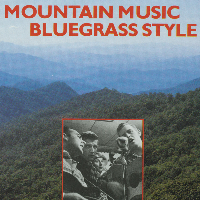 Mountain Music Bluegrass Style