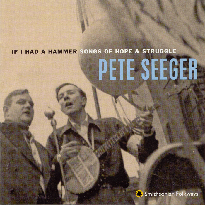 If I Had a Hammer: Songs of Hope and Struggle
