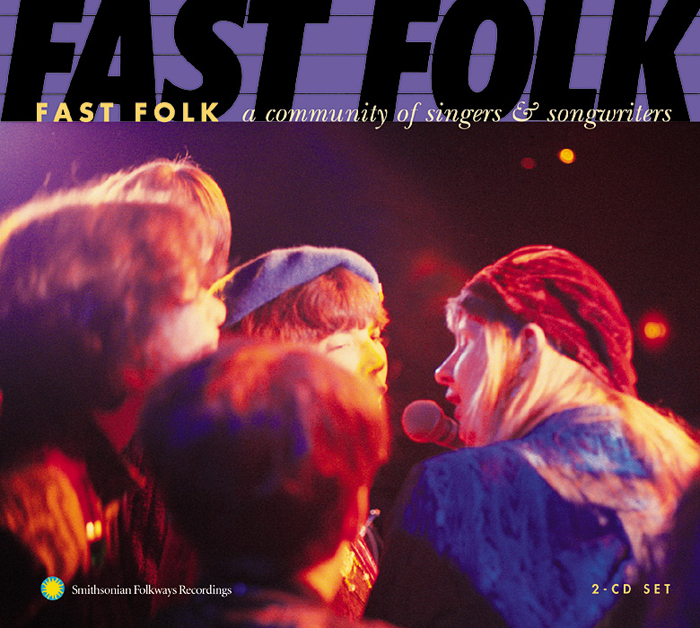 Fast Folk: A Community of Singers and Songwriters