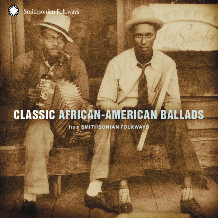 Classic African-American Ballads from Smithsonian Folkways album cover