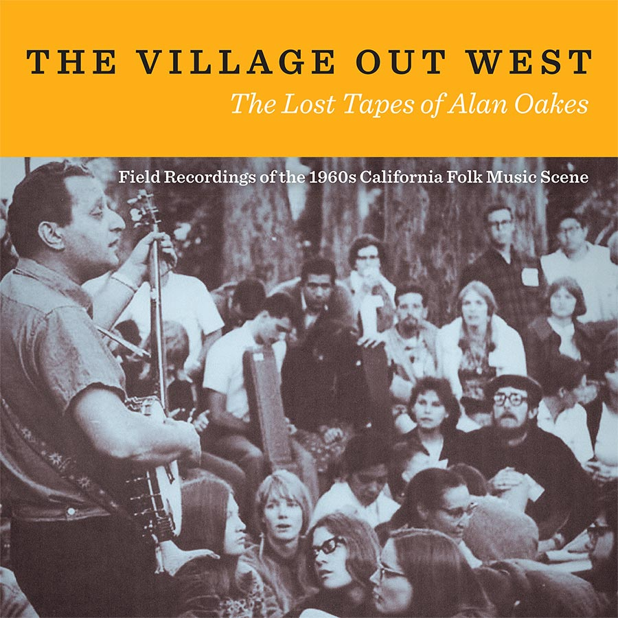 The Village Out West: The Lost Tapes of Alan Oakes