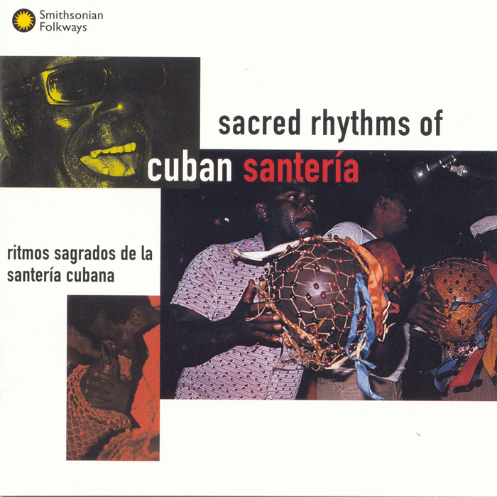Sacred Rhythms of Cuban Santería
