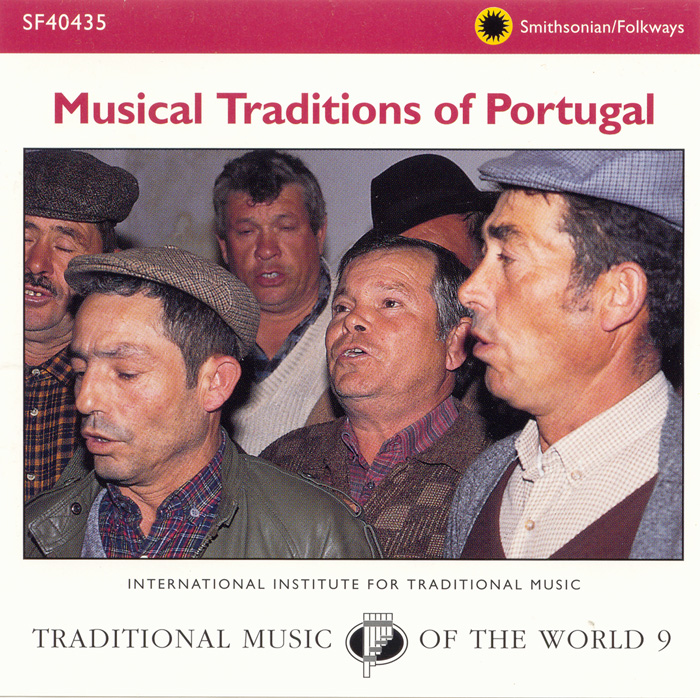 The World's Musical Traditions, Vol. 9: Musical Traditions of Portugal