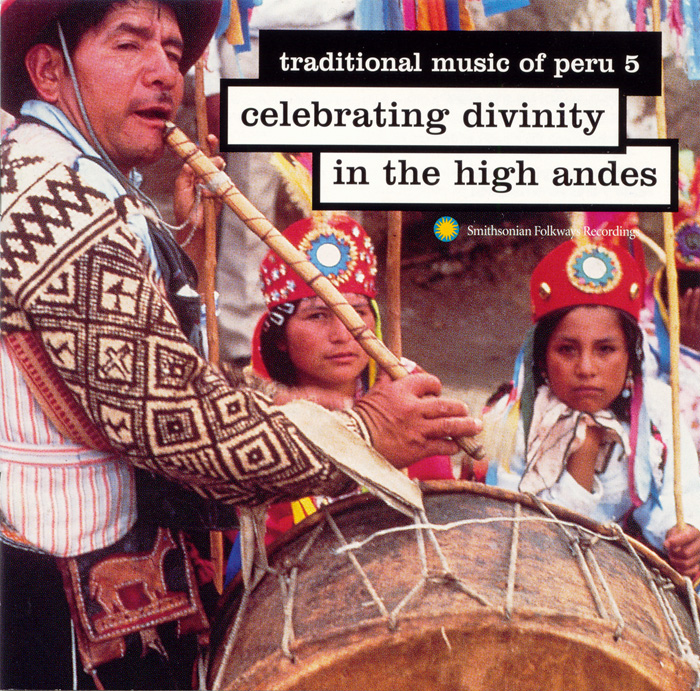 Traditional Music of Peru, Vol. 5: Celebrating Divinity in the High Andes