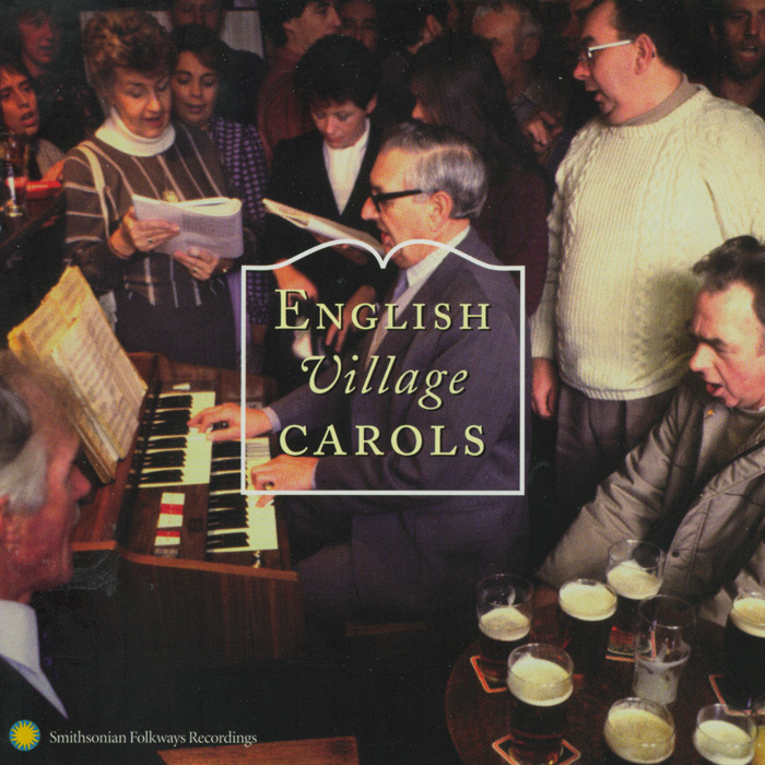 English Village Carols: Traditional Christmas Carolling from the Southern Pennines