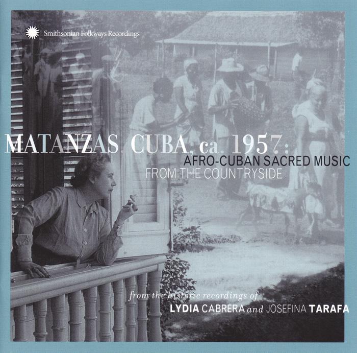 Matanzas, Cuba, ca. 1957: Afro-Cuban Sacred Music from the Countryside
