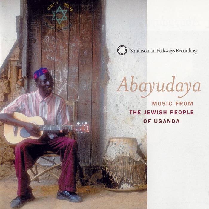 Abayudaya: Music from the Jewish People of Uganda