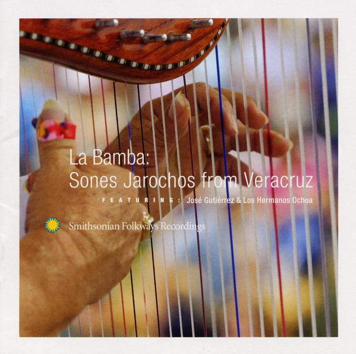 La Bamba: Sones Jarochos from Veracruz